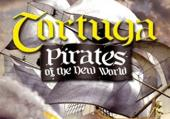 Tortuga: Pirates of the New World