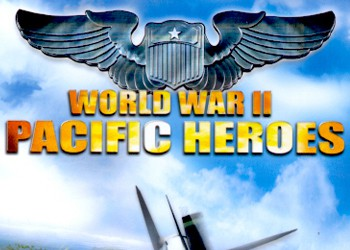 World War II: Pacific Heroes