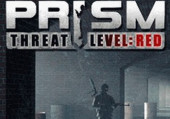 PRISM: Threat Level Red