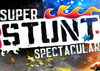 Super Stunt Spectacular