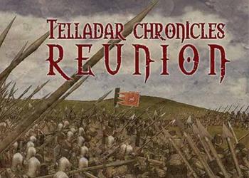 Telladar Chronicles: Reunion