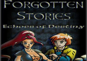 Forgotten Stories: Echoes of Destiny