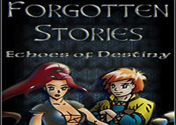 Forgotten Stories: Echoes of Destiny