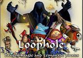 Loophole, Dragon Magic & Lemonade Pirates
