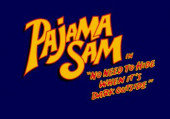 "Pajama Sam in ""No Need to Hide When It's Dark Outside"""