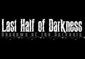 Last Half of Darkness: Shadows of the Servants