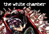 The White Chamber: советы и тактика