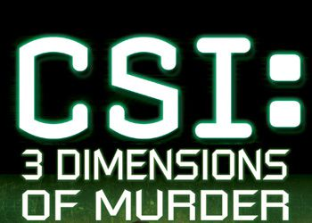 CSI: 3 Dimensions of Murder