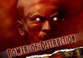 Power of Destruction: Обзор