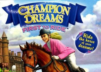 Champion Dreams: First to Ride