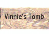 Vinnie's Tomb