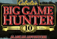 Cabela's Big Game Hunter 10th Anniversary Edition: Alaskan Adventure