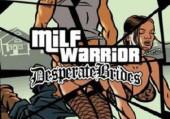 MILF Warrior: Desperate Brides