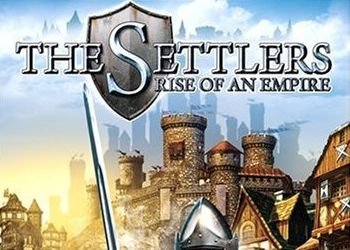 Settlers: Rise of an Empire, The