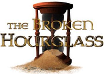 Broken Hourglass, The