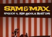 Sam & Max: Episode 4 - Abe Lincoln Must Die!