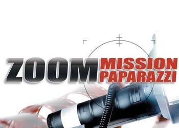 Zoom Mission Paparazzi