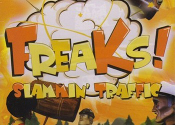 Freaks! Slammin' Traffic