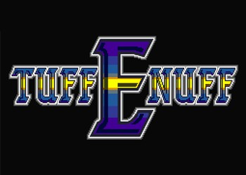 Tuff Enuff