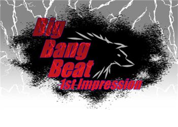 Big Bang Beat: 1st Impression