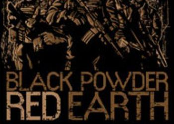 Black Powder, Red Earth