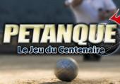 Petanque: Le jeu du Centenaire