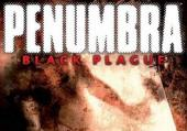 Penumbra: Black Plague: Обзор