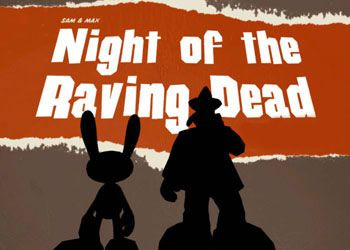 Sam & Max: Episode 203 - Night of the Raving Dead
