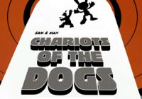 Sam & Max: Episode 204 - Chariots of the Dogs