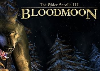 Elder Scrolls 3: Bloodmoon, The