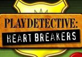 PlayDetective: Heartbreakers