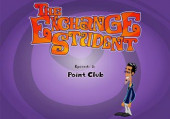 Exchange Student: Episode 2 - Point Club, The