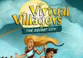 Virtual Villagers: Chapter 3 - The Secret City