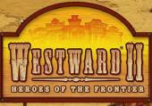 Westward 2: Heroes of the Frontier: Обзор