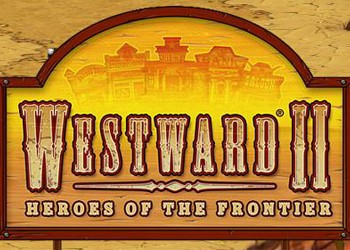 Westward 2: Heroes of the Frontier