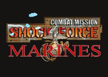 Combat Mission: Shock Force - Marines