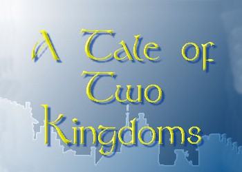 Tale of Two Kingdoms, A