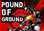 Evil Days: Pound of Ground
