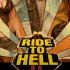 Скачать Ride to Hell: Retribution