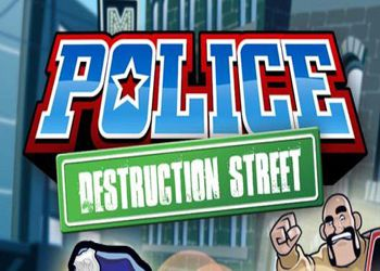 Police: Destruction Street
