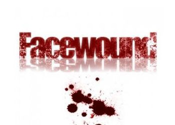 Facewound