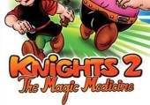 Knights 2: The Magic Medicine