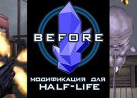 Before. Half-Life