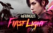 inFamous: First Light (Первый взгляд)