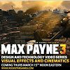 Max Payne 3 Design and Technology Series: «Visual Effects and Cinematics»
