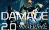 Warframe — Новая система урона Damage 2.0