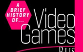 A Brief History of Video Games/Краткая история видеоигр
