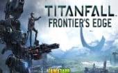 «Titanfall: На краю Фронтира»: релиз состоялся!