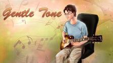 Gentle Tone. Брынь-брынь и песенки.
