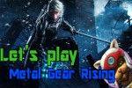 [GW] Let's Play Metal Gear Rising: Revengeance DEMO